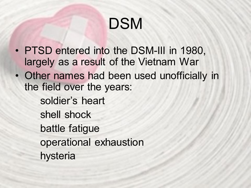 DSM-IV-TR Nutshell Definition of PTSD Posttraumatic Stress Disorder (APA, 2000) Actual or perceived threat of injury or death- response of hopelessness or horror (Criterion A) Re-experiencing of the trauma Avoidance of stimuli associated with the trauma Heightened arousal symptoms Duration of symptoms longer than 1 month Functional impairment due to disturbances