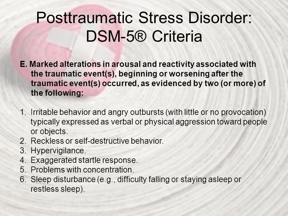 Posttraumatic Stress Disorder: DSM-5® Criteria F.