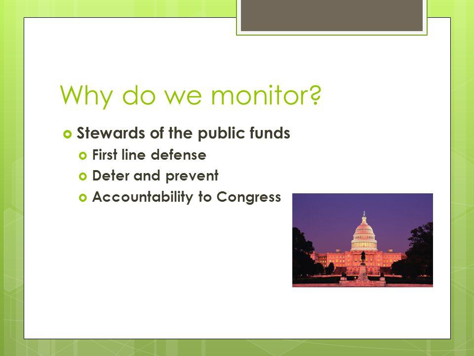 Who is monitored?  HVEO Grants  OVI Grants  Safe Community Grants  General Grants  Everyone