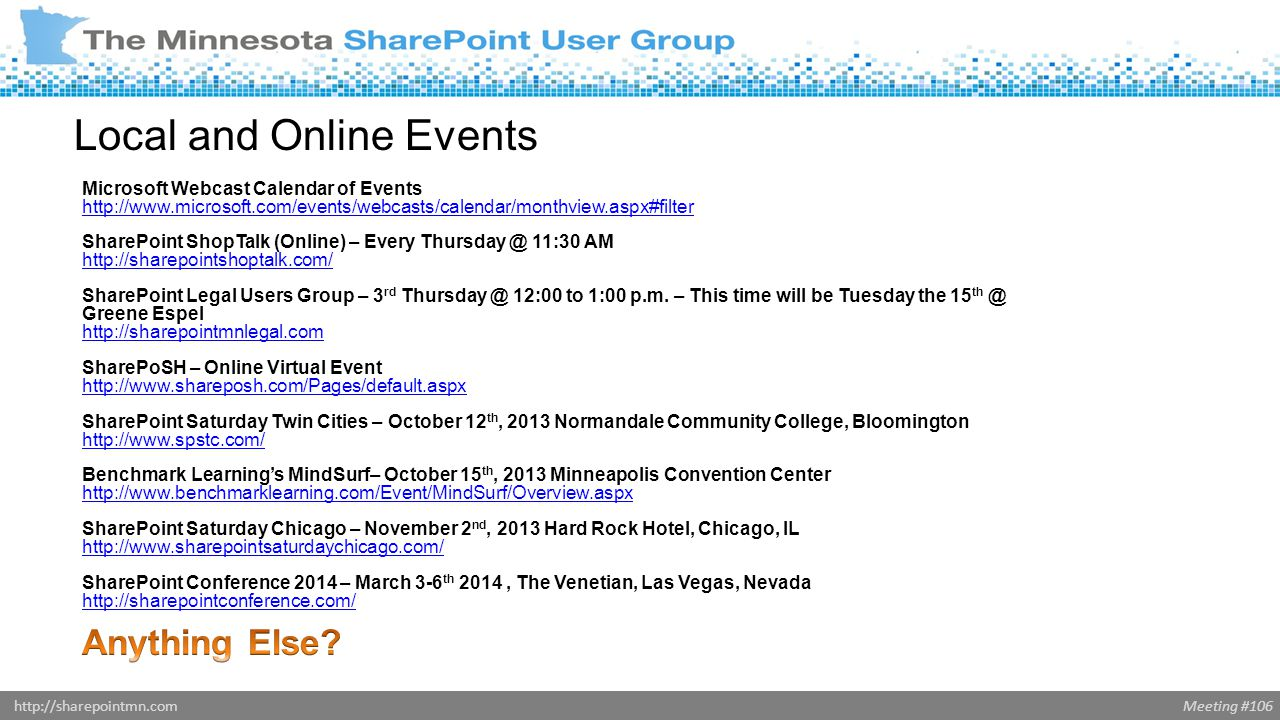 Meeting #106http://sharepointmn.com Local and Online Events
