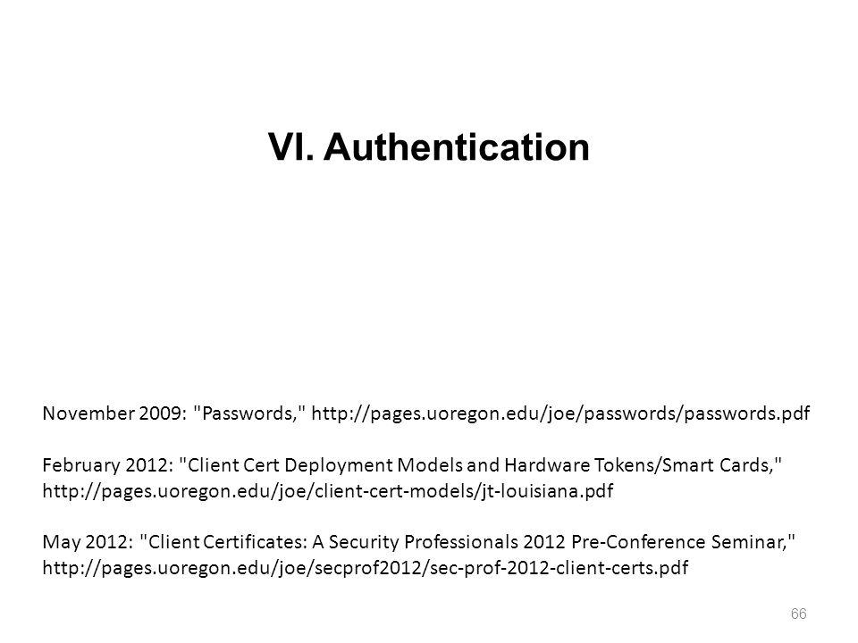 VI. Authentication 66 November 2009: