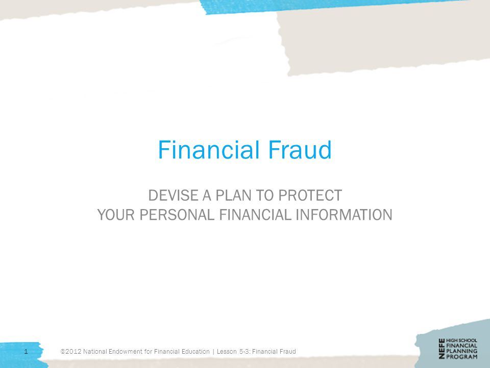 Preview Today we will answer these questions: What are common scams.