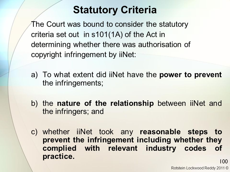 100 Statutory Criteria The Court was bound to consider the statutory criteria set out in s101(1A) of the Act in determining whether there was authoris