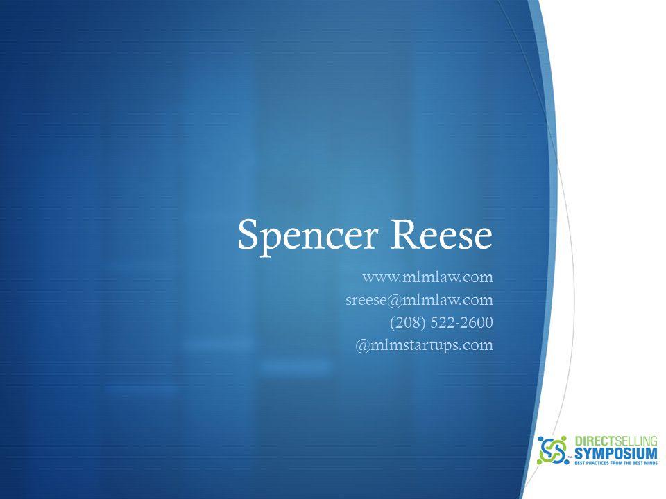 Spencer Reese www.mlmlaw.com sreese@mlmlaw.com (208) 522-2600 @mlmstartups.com