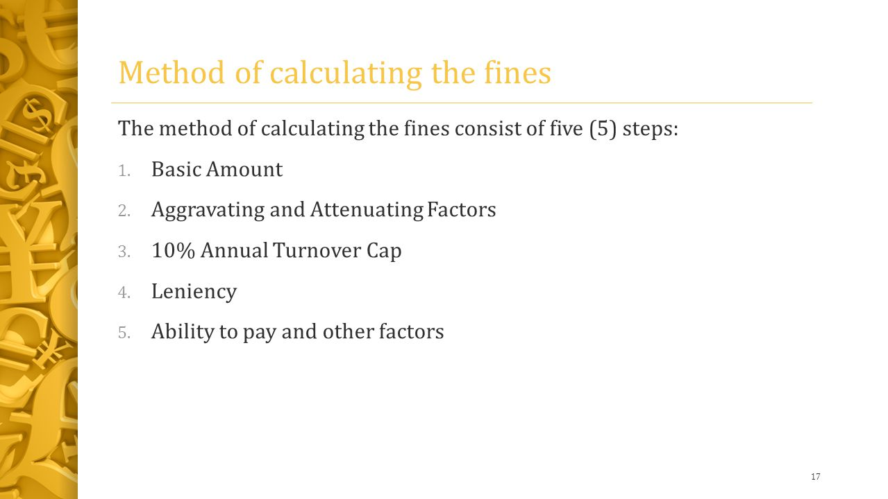 Method of calculating the fines The method of calculating the fines consist of five (5) steps: 1.