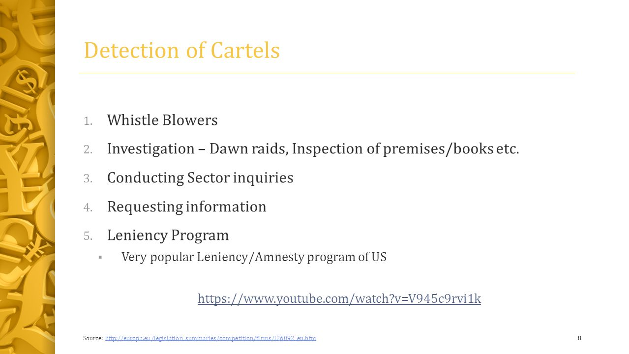 Detection Problem 1.Secretive and concealing nature of cartel members 2.