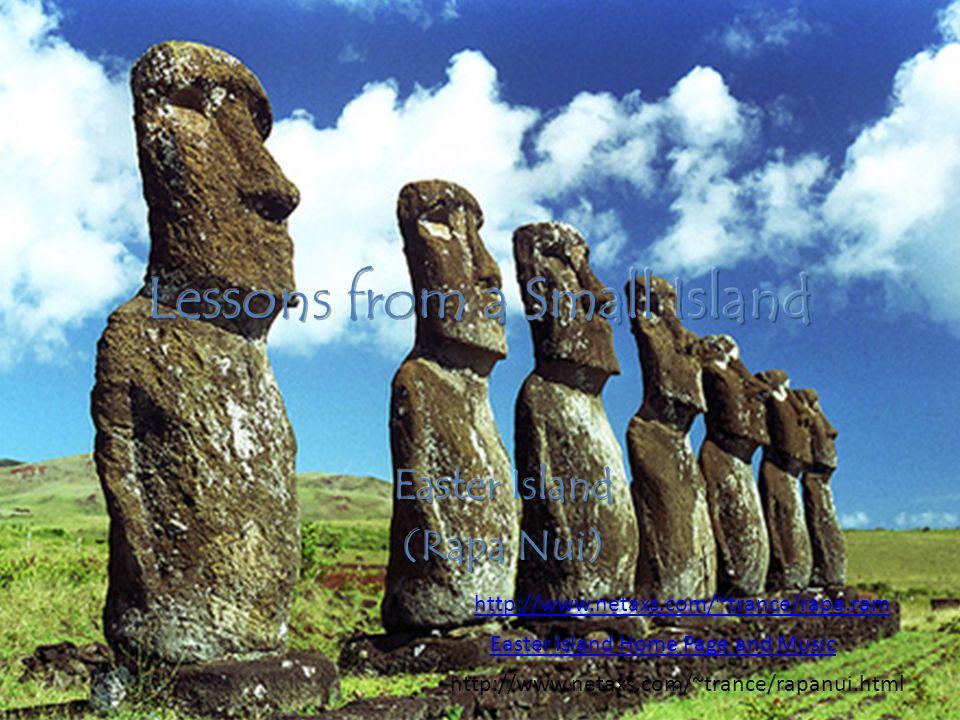 http://www.netaxs.com/~trance/rapa.ram Easter Island Home Page and Music http://www.netaxs.com/~trance/rapanui.html