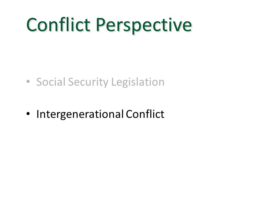 Social Security Legislation Intergenerational Conflict Conflict Perspective