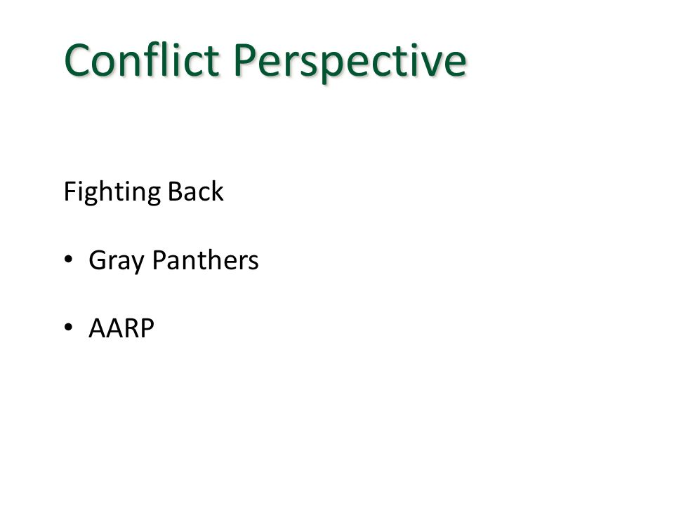 Fighting Back Gray Panthers AARP Conflict Perspective