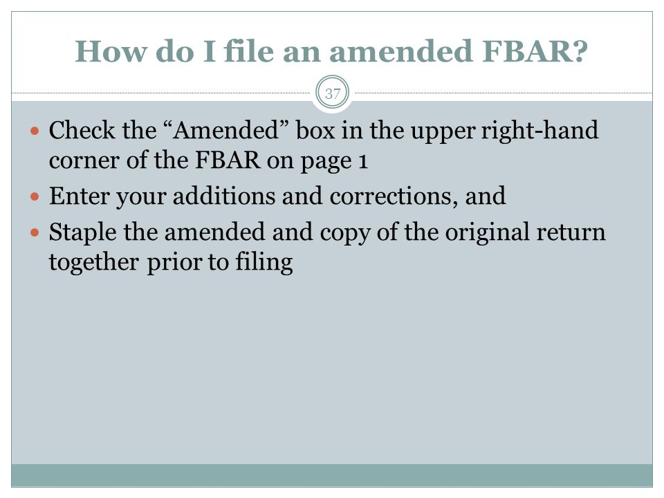 How do I file an amended FBAR.
