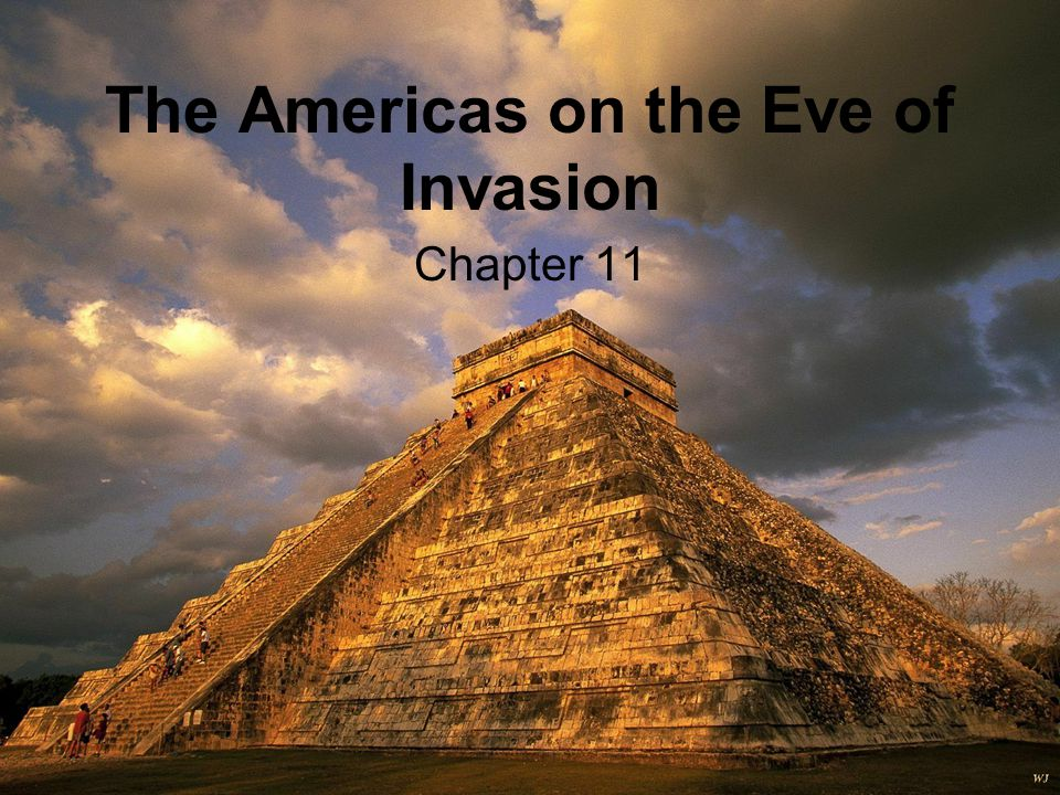 The Americas on the Eve of Invasion Chapter 11