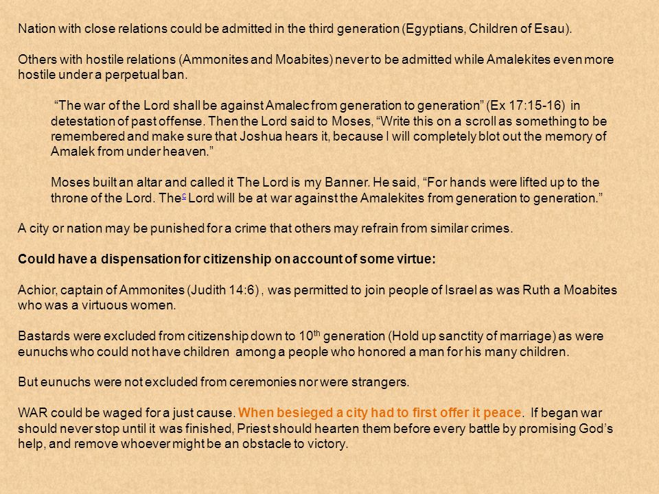 Nation with close relations could be admitted in the third generation (Egyptians, Children of Esau).