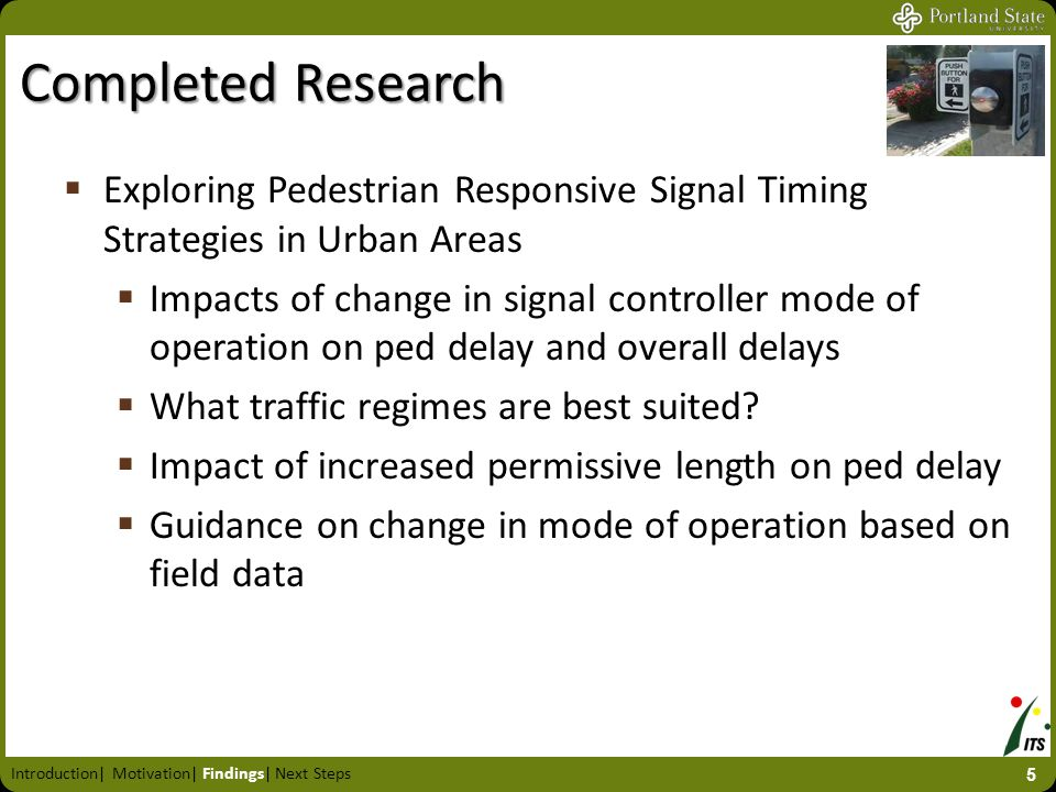 Completed Research  Exploring Pedestrian Responsive Signal Timing Strategies in Urban Areas  Impacts of change in signal controller mode of operatio