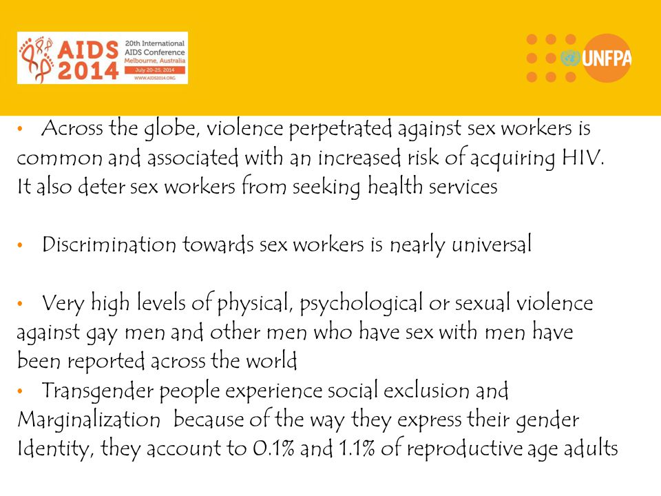 Across the globe, violence perpetrated against sex workers is common and associated with an increased risk of acquiring HIV.