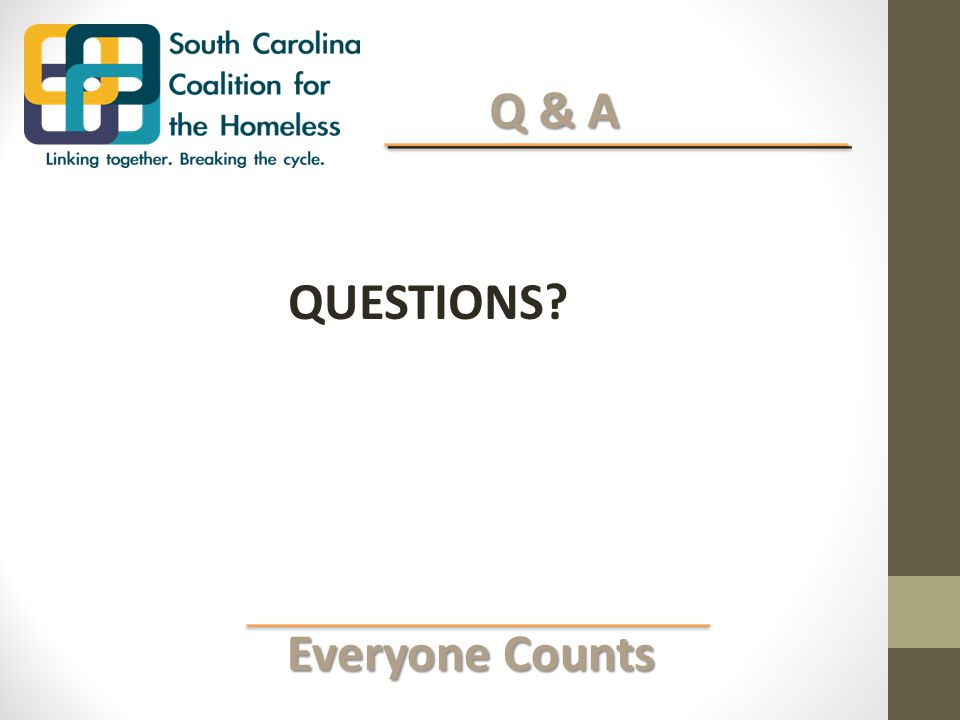 Everyone Counts Everyone Counts Q & A Q & A QUESTIONS