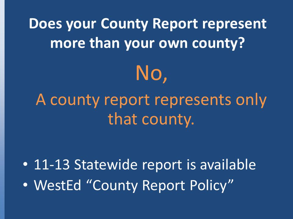 Does your County Report represent more than your own county.