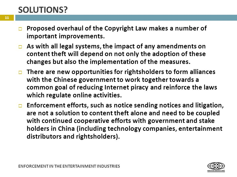 ENFORCEMENT IN THE ENTERTAINMENT INDUSTRIES  Proposed overhaul of the Copyright Law makes a number of important improvements.