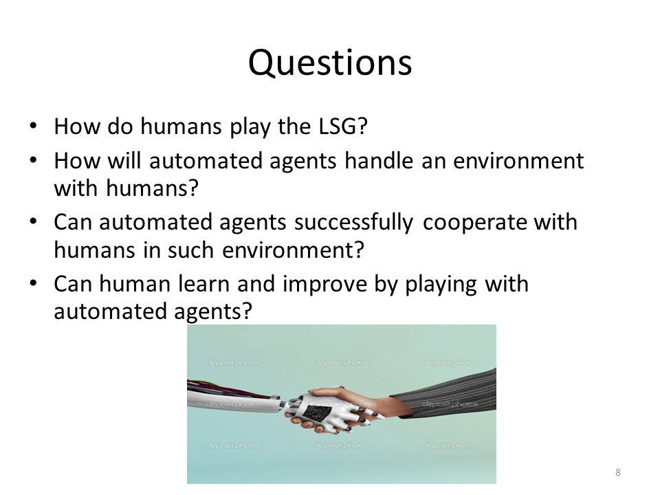 AI@BGU Questions How do humans play the LSG.