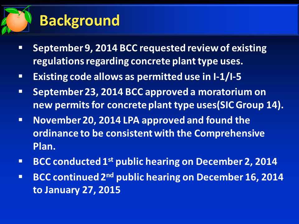 Background The following uses listed in the Zoning Use Table are affected by the proposed regulations:  SIC #1422-Cement, rock, limestone, crushing and grinding of asphalt, concrete & cement  Cement, concrete, asphalt plants  SIC #1442-Operation of sand & gravel pits for construction, sand & gravel mining  SIC #1446-Operation of sand & gravel pits for glassmaking, molding, & abrasives  SIC #1475-Preparation of phosphate rock