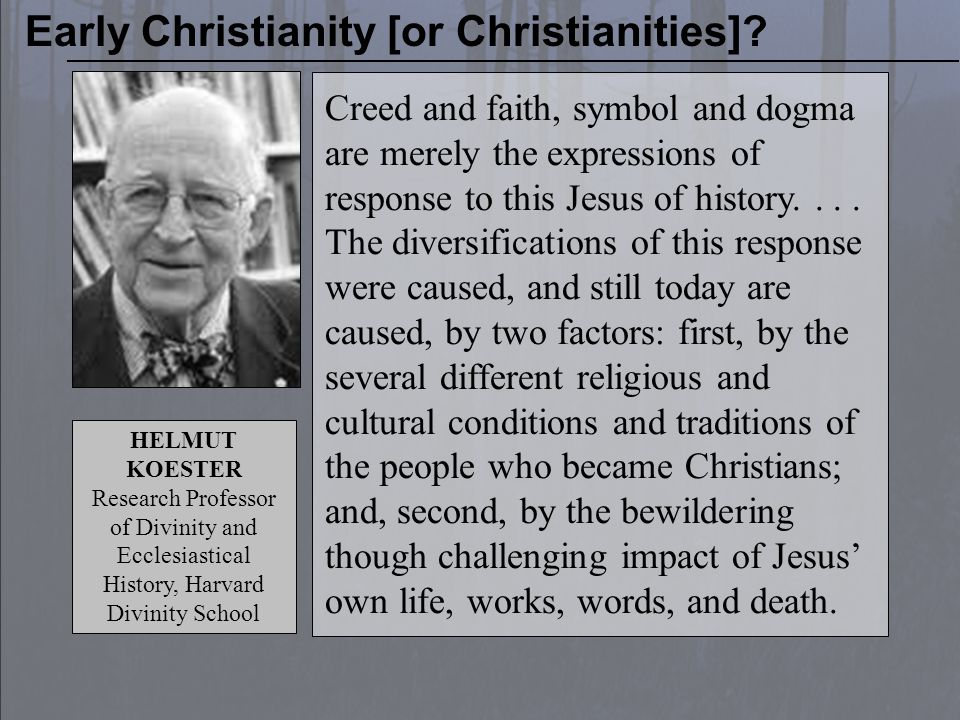AD 200 CLAIM OF THE CRITICS Early Christianity [or Christianities]?