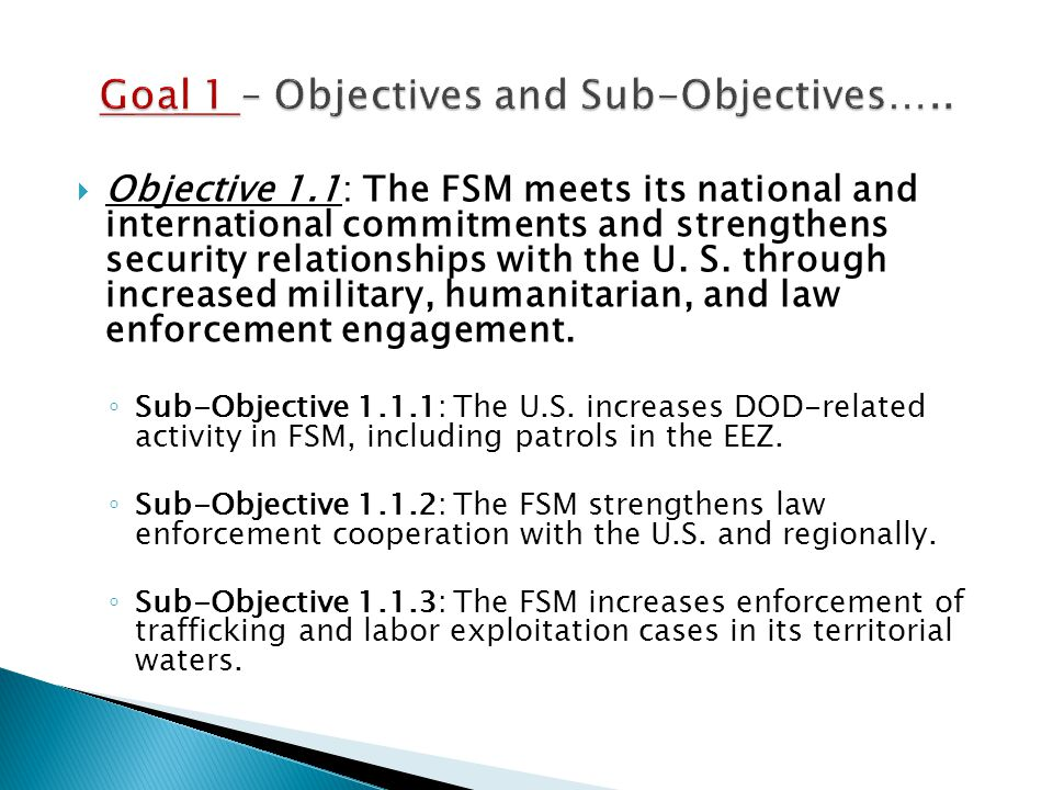 Objective 1.2: The FSM strengthens its political and economic alliance with the U.S.