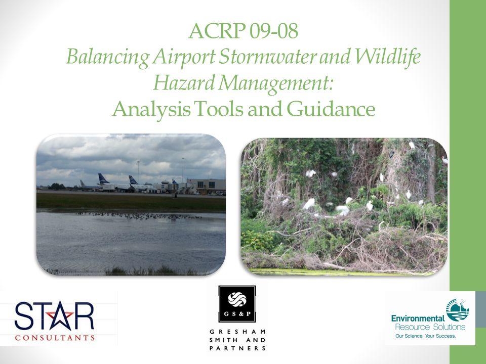 ACRP 09-08 Balancing Airport Stormwater and Wildlife Hazard Management: Analysis Tools and Guidance