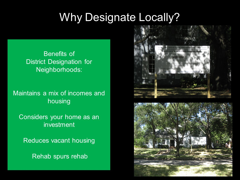 Why Designate Locally.