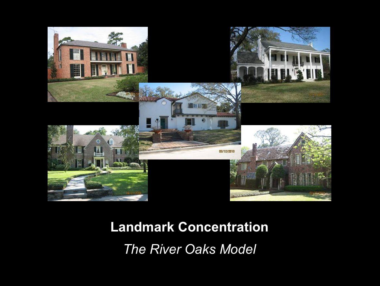 Landmark Concentration The River Oaks Model