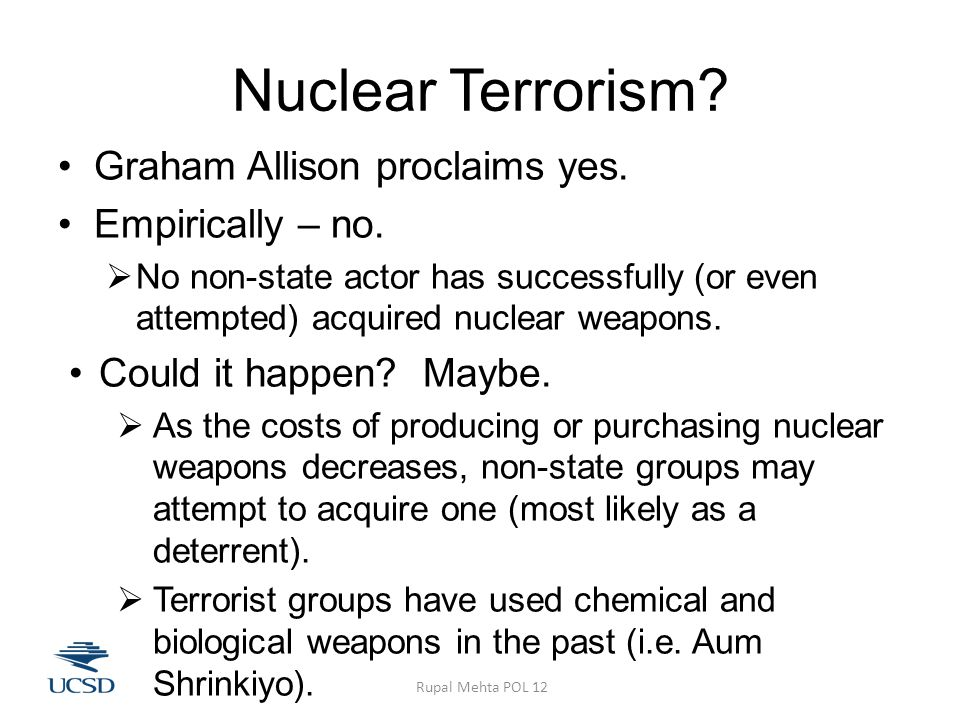 Nuclear Terrorism. Graham Allison proclaims yes. Empirically – no.