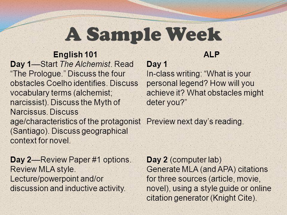 A Sample Week English 101 Day 1––Start The Alchemist.