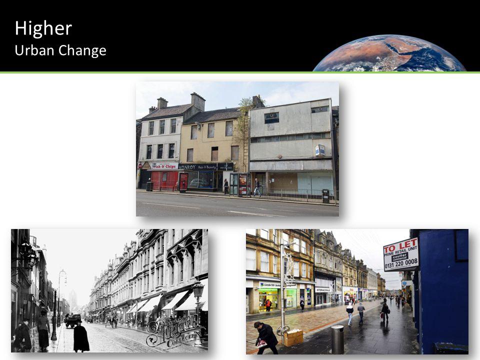 Higher Urban Change