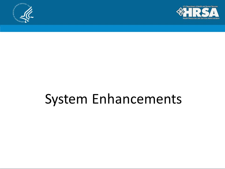 System Enhancements