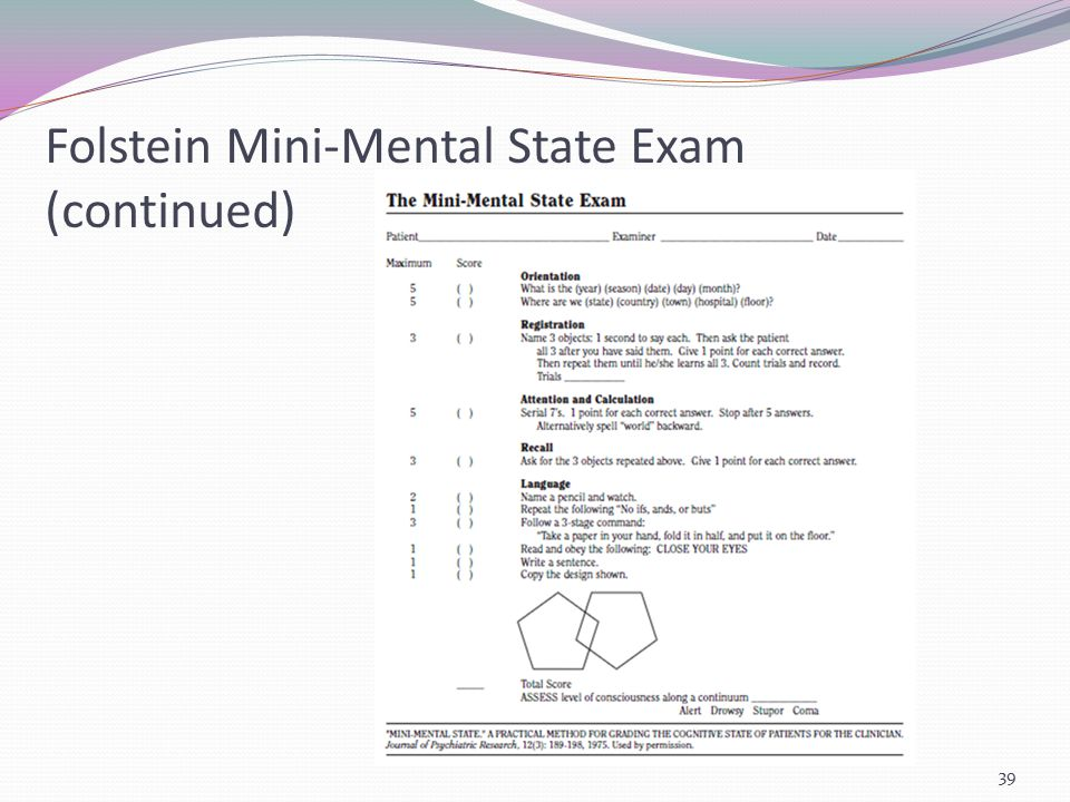 Folstein Mini-Mental State Exam (continued) 39