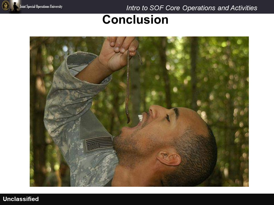 Unclassified Intro to SOF Core Operations and Activities Conclusion