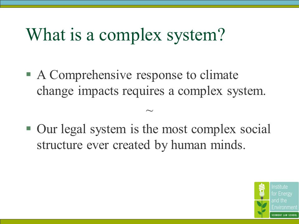 What is a complex system.