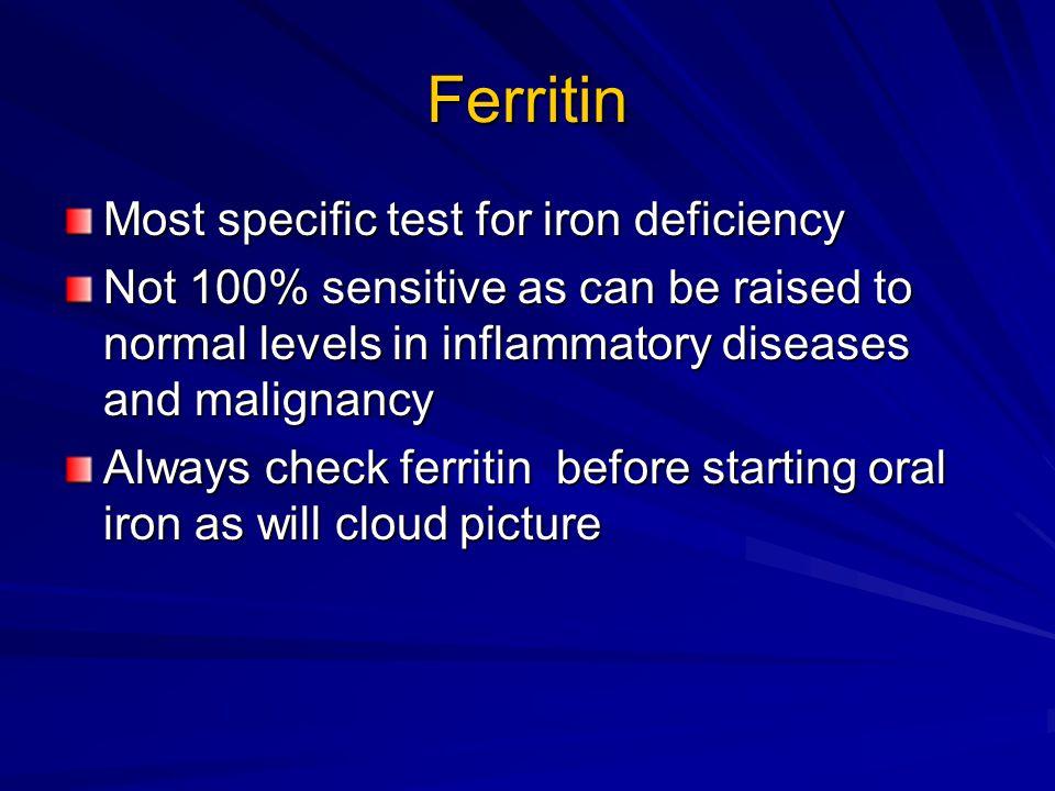 Iron studies in hypochromic microcytic anaemias Serum FeTransferrin Saturation Ferritin Iron deficiencylow low (normal) Anemia of chronic diseaselow normal Thalassaemia traitnormal
