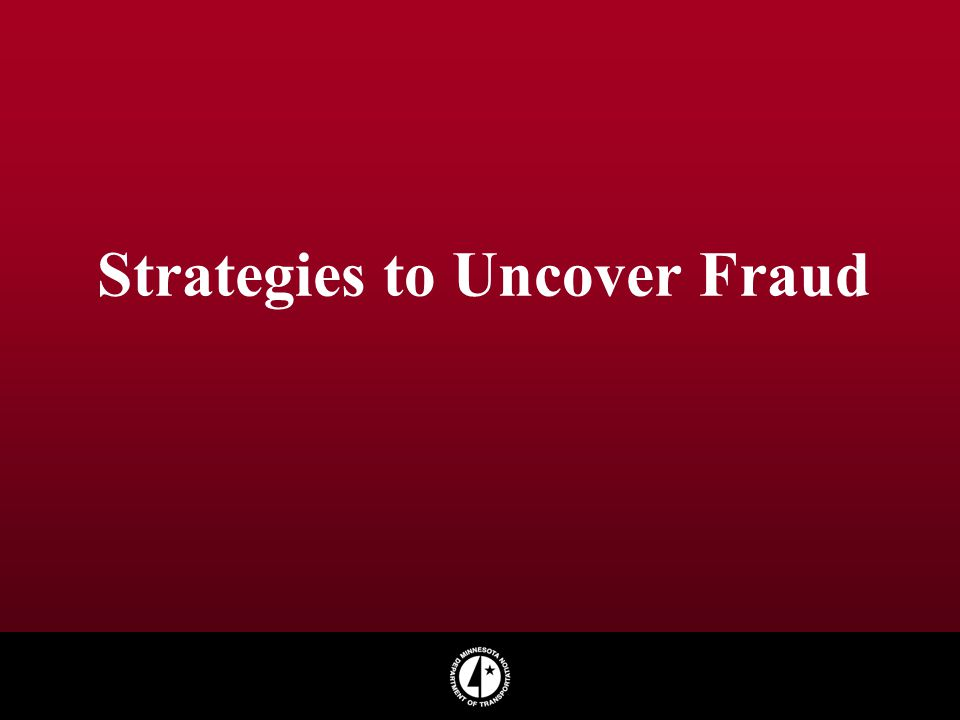 Strategies to Uncover Fraud