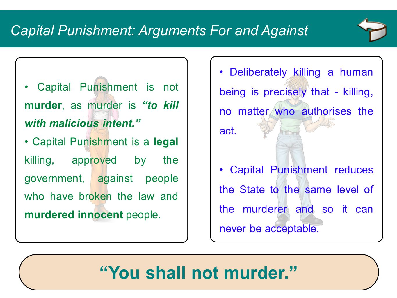 Deliberately killing a human being is precisely that - killing, no matter who authorises the act. Capital Punishment reduces the State to the same lev