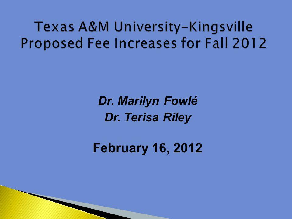 Dr. Marilyn Fowlé Dr. Terisa Riley February 16, 2012