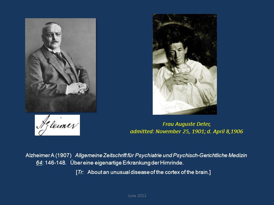 June 2012 Alzheimer (1911) Graeber et al.