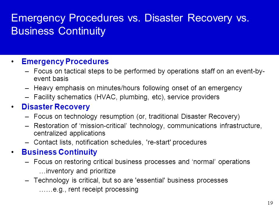 19 Emergency Procedures vs. Disaster Recovery vs.