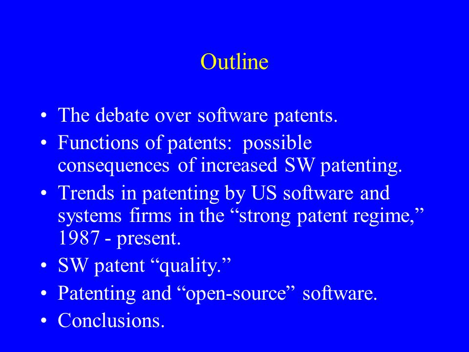 Outline The debate over software patents.