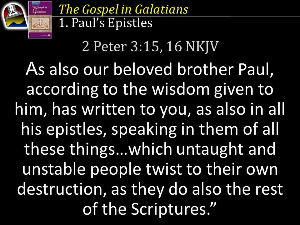 The Gospel in Galatians 1.