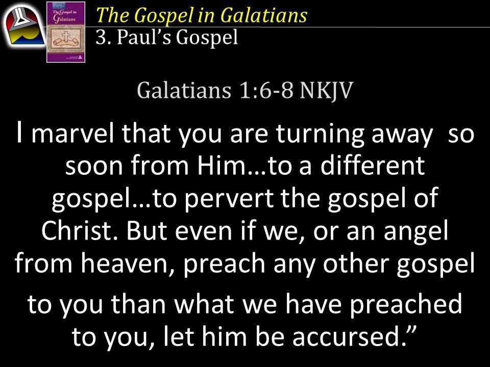 The Gospel in Galatians 3.