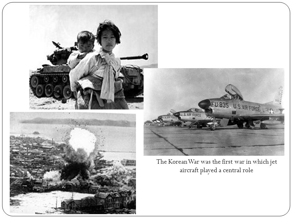 The Korean War was the first war in which jet aircraft played a central role