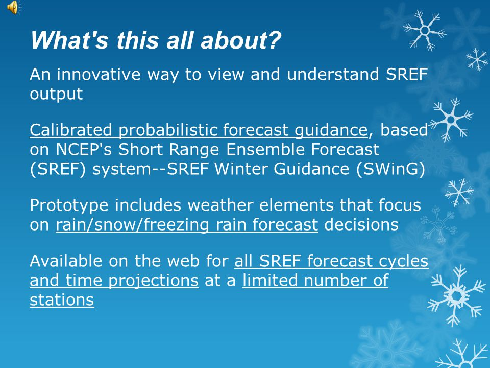 A Brief Guide to MDL s SREF Winter Guidance (SWinG) Version 1.0 January 2013