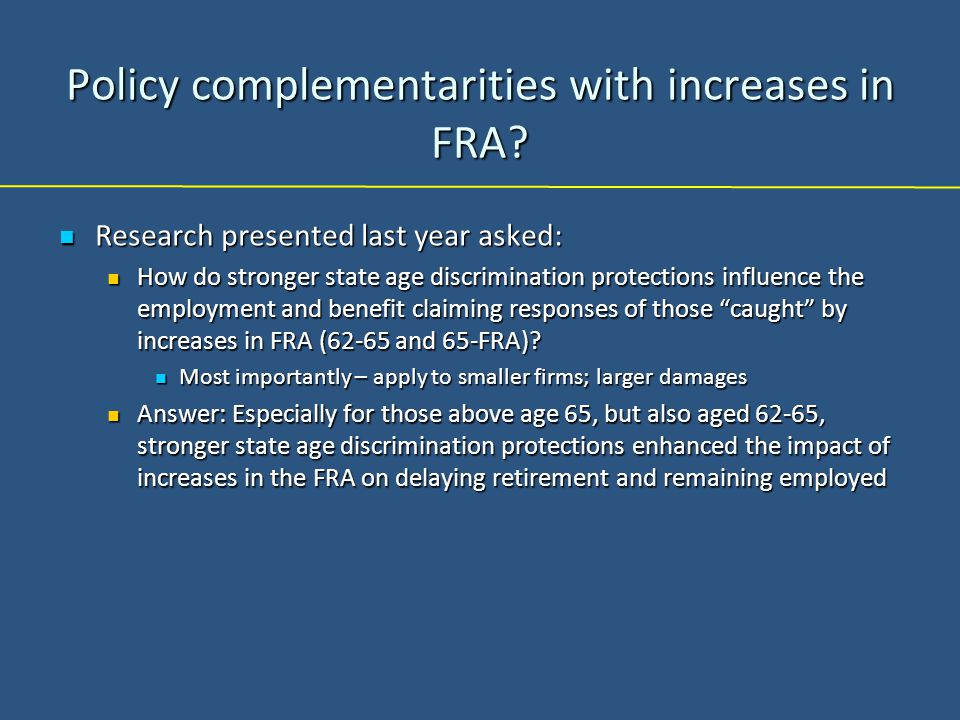 Policy complementarities with increases in FRA.