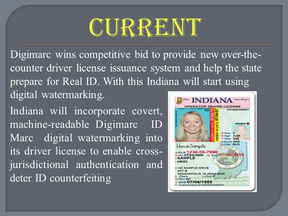 Digimarc wins competitive bid to provide new over-the- counter driver license issuance system and help the state prepare for Real ID.
