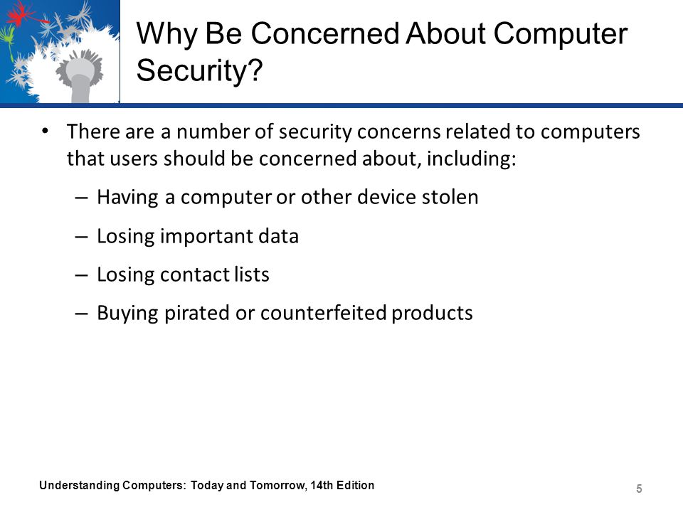 Why Be Concerned About Computer Security.