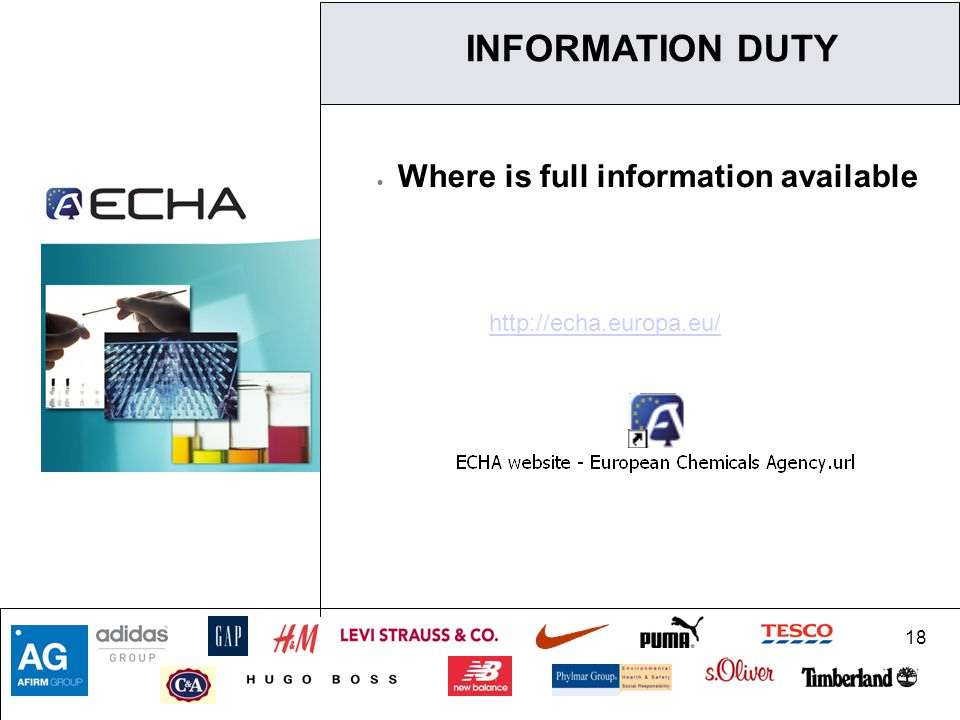 18  Where is full information available http://echa.europa.eu/ INFORMATION DUTY
